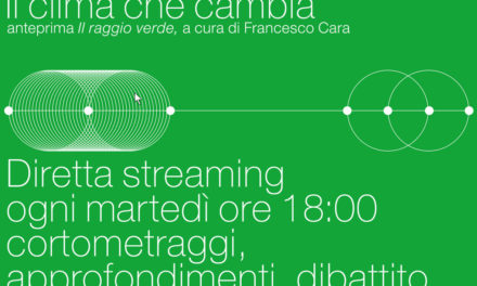 Il clima che cambia in streaming